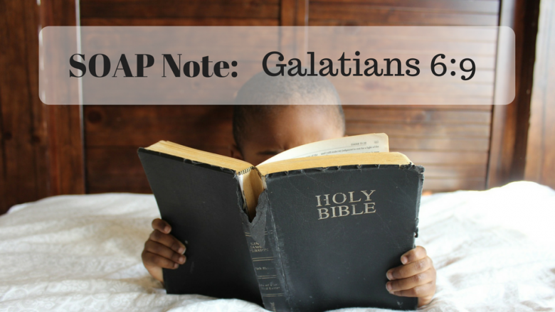 How to Write a SOAP Note to Know God Better